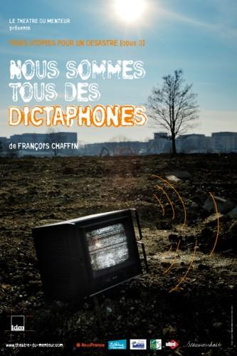 """Affiche de """"Nous sommes tous des dictaphones"""""""