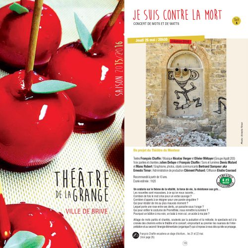 Je suis contre la mort - Extrait de la plaquette du Théâtre de la Grange à Brive la Gaillarde