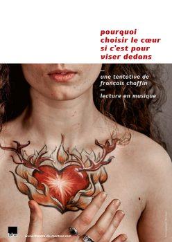 Pourquoi choisir le cœur si c'est pour viser dedans, lecture-spectacle du Théâtre du Menteur - photo et graphisme © Timor Rocks