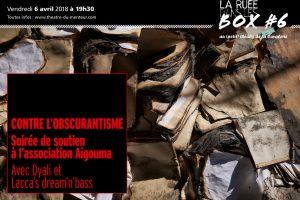 Ruée dans les box #6, avril 2018 – Contre l'obscurantisme