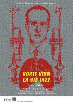 Boris Vian, la vie jazz, lecture-spectacle du Théâtre du Menteur