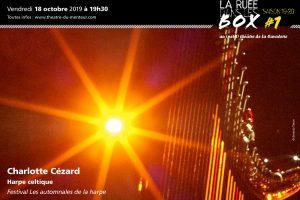 Ruée dans les box #1, octobre 2019 <br/>Charlotte Cézard, festival Les Automnales de la harpe