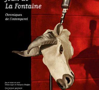 Jean de la Fontaine, chroniques de l'intemporel