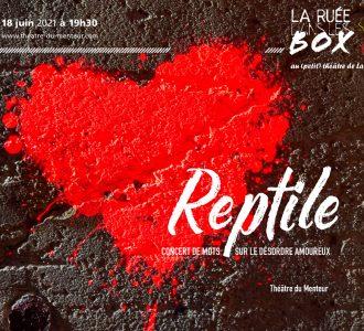 Ruée dans les box #?, juin 2021 – Reptile (version de poche)